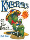 Knechtels on The Beach